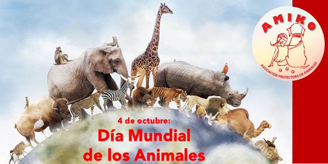 4 de octubre Día Mundial de los Animales.
